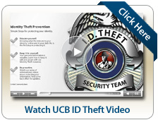 Watch UCB ID Theft Video