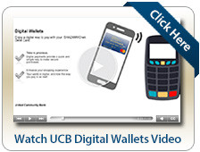 UCB Digital Wallets pay digital with your UCB Debit Card